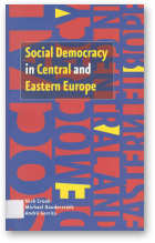 Crook N., Dauderstädt M., Gerrits A., Social Democracy in Central and Eastern Europe