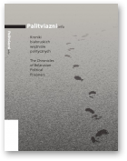 The Chronicles of Belarusian Political Prisoners