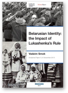 Smok Vadzim (Смок Вадзім), Belarusian Identity: the Impact of Lukashenka's Rule