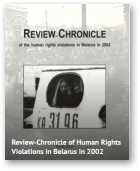 Review-Chronicle of Human Rights Violations in Belarus in 2002