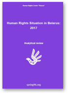 Human Rights Situation in Belarus: 2017