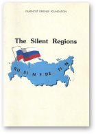 The Silent Regions
